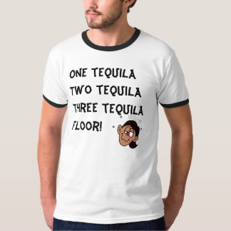One tequila Two tequila Three tequila... T-Shirt