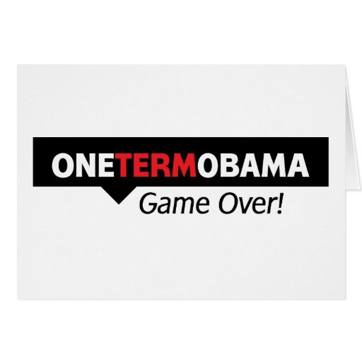 One Term Obama - Game Over Greeting Card