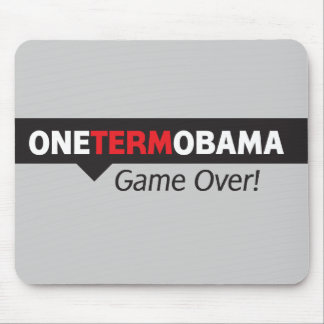 One Term Obama - Game Over Mouse Pad