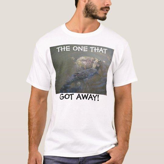 One That Got Away T-Shirt