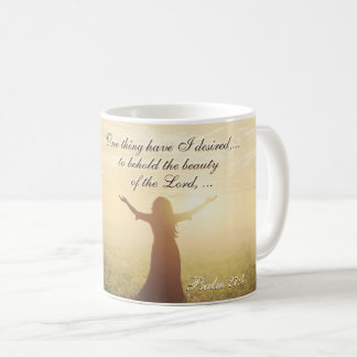 One Thing I have Desired of the Lord, Psalm 27:4, Coffee Mug