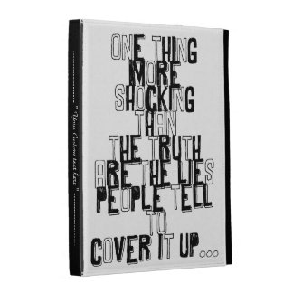 one thing more shocking than the truth quotation iPad folio case