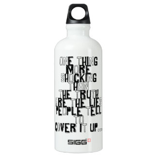 one thing more shocking than the truth quotation SIGG traveler 0.6L water bottle