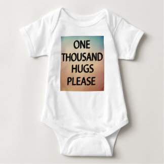ONE THOUSAND HUGS PLEASE BABY BODYSUIT