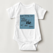 one tic at the time.png baby bodysuit