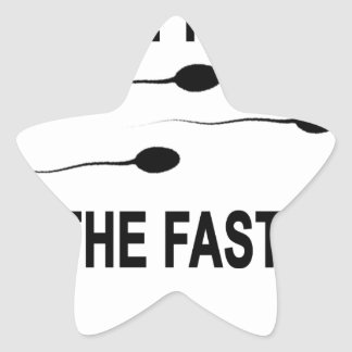 ONE TIME I'M THE Fastest T-Shirt.png Star Sticker