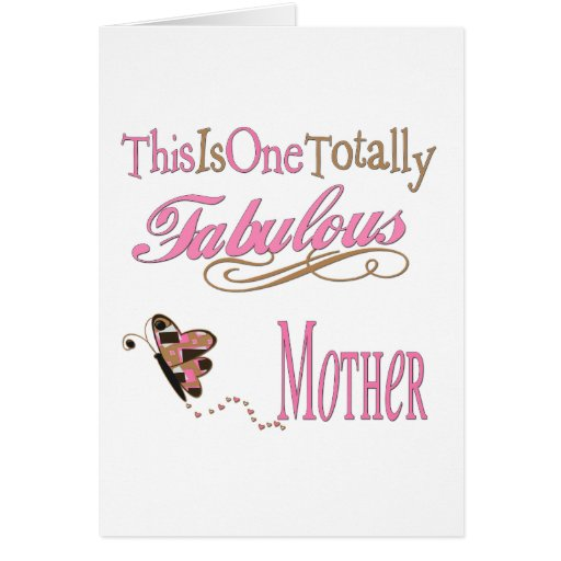 One Totally Fabulous Mother Card