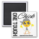 One Tough Chick Brain Cancer Warrior Magnet