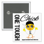 One Tough Chick Carcinoid Cancer Warrior Pin