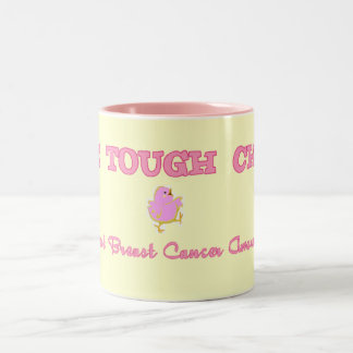 ONE TOUGH CHICK MUG