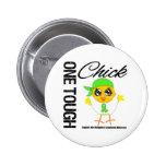 One Tough Chick Non-Hodgkin's Lymphoma Warrior Buttons