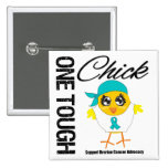 One Tough Chick Ovarian Cancer Warrior Button