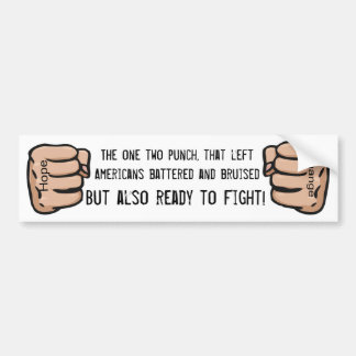 One two punch... bumper sticker