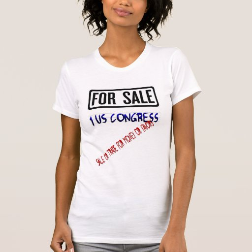 One US Congress For Trade in Money/Favors Shirt