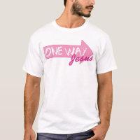 One Way -> JESUS T-Shirt