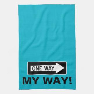 One Way My Way! Hand Towel