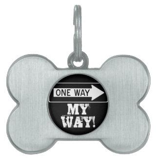 One Way My Way! Pet ID Tag