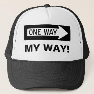 One Way My Way! Trucker Hat