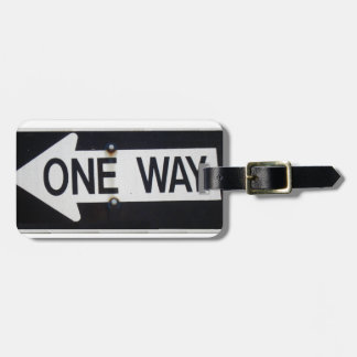 One Way Sign Bag Tag