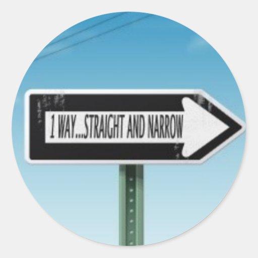 ONE WAY STRAIGHT AND NARROW ROUND STICKER