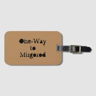 One-Way to Mirgorod Luggage Tag