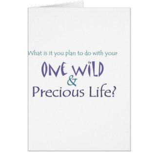 One Wild and Precious Life Cards