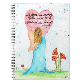 """One Winged Angel """"To be loved--it is loving"""" Spiral Notebook"""