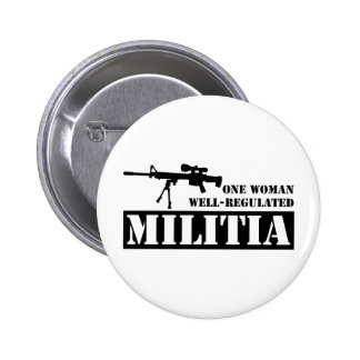 One Woman Well Regulated Militia Pinback Button