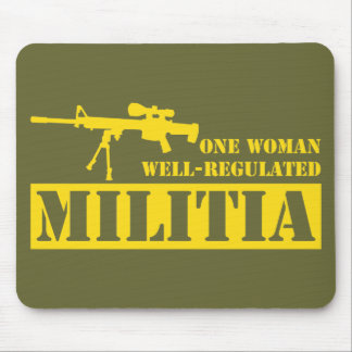 One Woman Well Regulated Militia Mouse Pad