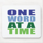 One Word at a Time Mouse Pads