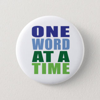 One Word at a Time Pinback Button