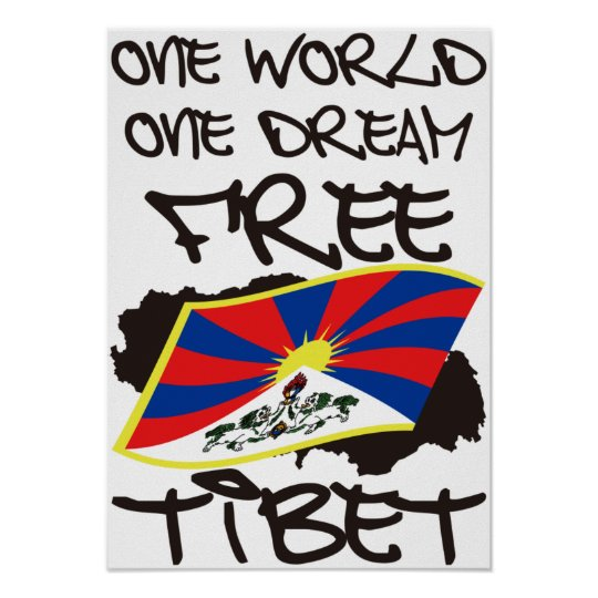 ONE WORLD ONE DREAM FREE TIBET POSTER