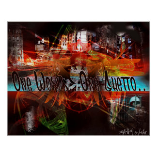 One World.. One Ghetto.. Poster