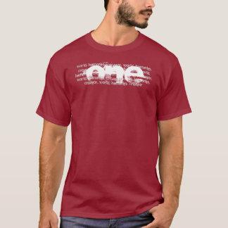One world, One humanity, One creator, T-Shirt