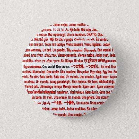 One world. One prayer. Pinback Button