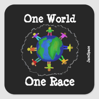 One World, One Race Square Sticker