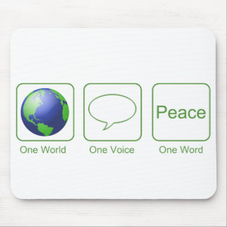One World, One Voice One Word - Peace Mouse Pad