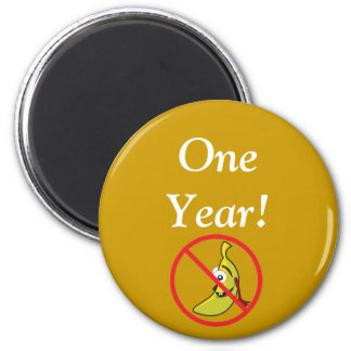 One Year Bananahead Free 2 Inch Round Magnet