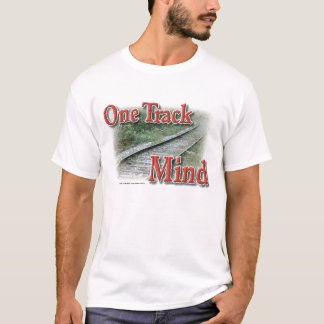 OneTrackMind T-Shirt