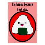 Onigiri - soy feliz porque yo como el arroz felicitacion