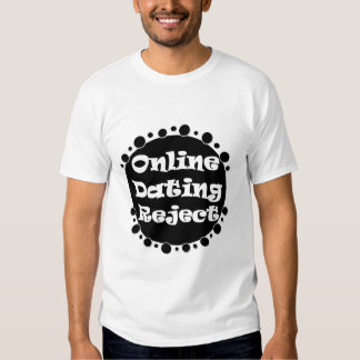 Online Dating Reject T-Shirt
