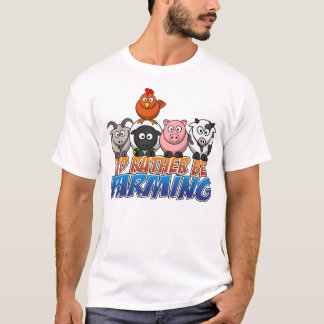 Online Farm Games, I'd Rather be Farming T-Shirt