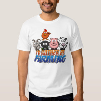 Online Farm Games, I'd Rather be Farming T-shirts