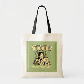Only 365 Shopping Days 'Til Next Christmas Bag