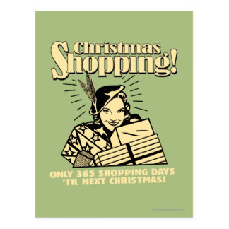 Only 365 Shopping Days 'Til Next Christmas Postcard