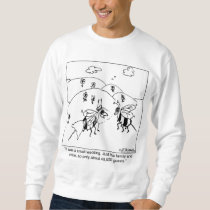Only 40,000 Wedding Guests Sweatshirt