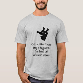 Only a biker knows T-Shirt