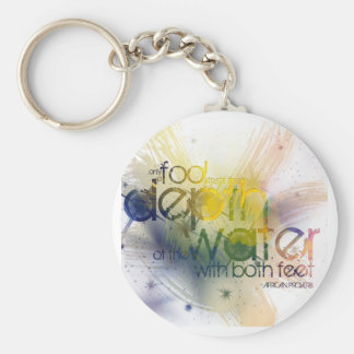 only a fool tests the depth of the water with ... basic round button keychain