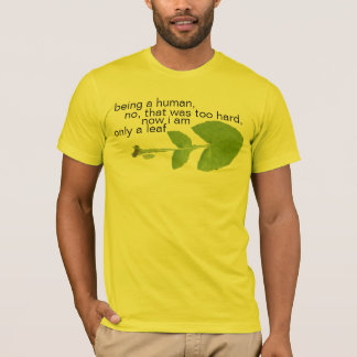 only a leaf T-Shirt