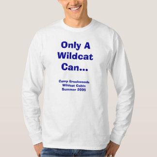 only a wildcat can... T-Shirt